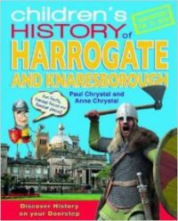 Childrens History of Harrogate by Paul Chrystal