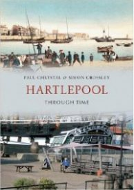 Hartlepool through time by Paul Chrystal