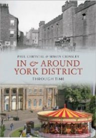 In and around york district by Paul Chrystal