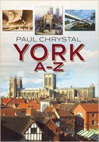 York a to z by Paul Chrystal