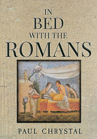 in-bed-with-the-romans-by-paul-chrystal