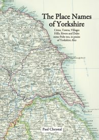 place-names-of-yorkshire-paul-chrystal