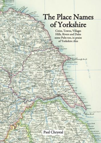 Place-names-of-Yorkshire-Paul-Chrystal-e1495618423230