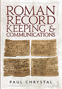 Roman Record Keeping & Communication Paul-Chrystal