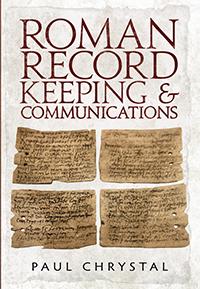 Roman Record Keeping & Communication Paul-Chrystal