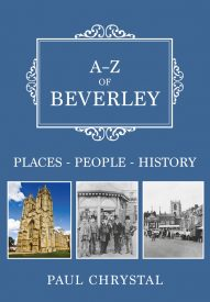 A-Z-of-Beverley-by-Paul-Chrystal