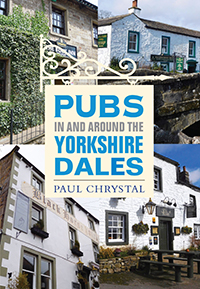 Pubs in and around Yorkshire Dales Paul Chrystal
