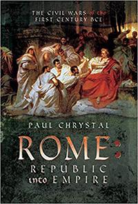 ROME-REPUBLIC-INTO-EMPIRE-PAUL-CHRYSTAL