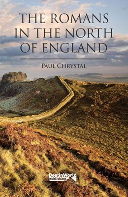 Romans-in-the-north-of-england-paul-chrystal